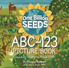 FarmFoodFRIENDS ABC-123 Picture Book by Thomas Bangert