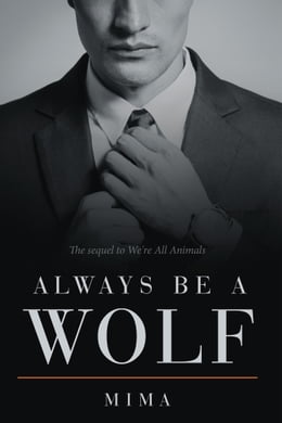 Book Always Be a Wolf by Mima