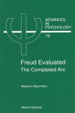 Book Freud Evaluated - The Completed Arc by Macmillan, M.