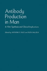 Antibody Production in Man: In Vitro Synthesis and Clinical Implications