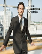 Great Leadership Qualities by V.T.