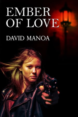 Ember Of Love by David Manoa