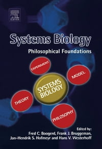 Systems Biology: Philosophical Foundations