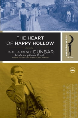 Book The Heart of Happy Hollow by Paul Laurence Dunbar