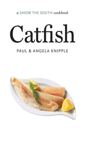 Catfish a Savor the South� cookbook
