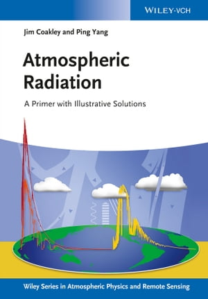 Atmospheric Radiation A Primer with Illustrative Solutions