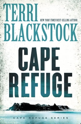 Book the Cape Refuge by Terri Blackstock