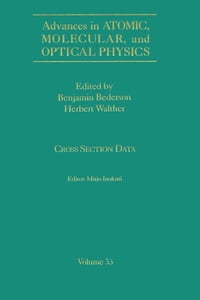 Advances In Atomic, Molecular, and Optical Physics: Cross-Section Data