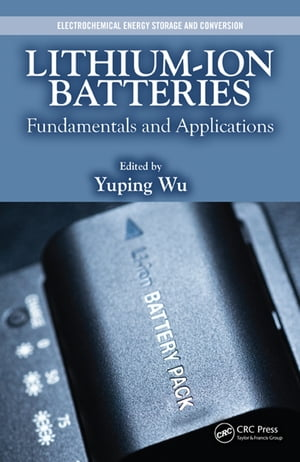 Lithium-Ion Batteries Fundamentals and Applications