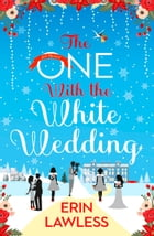 The One with the White Wedding (Bridesmaids, Book 4) by Erin Lawless