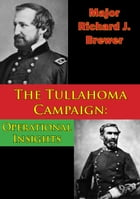 The Tullahoma Campaign: Operational Insights by Major Richard J. Brewer