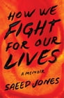 How We Fight for Our Lives Cover Image