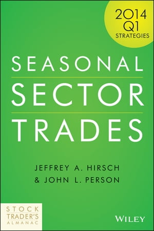 Seasonal Sector Trades 2014 Q1 Strategies