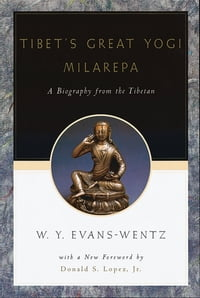 Tibet's Great Yog=i Milarepa: A Biography from the Tibetan being the Jets?n-Kabbum or Biographical…