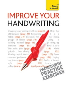 Improve Your Handwriting: Learn to write in a confident and fluent hand: the writing classic for…