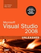 Microsoft Visual Studio 2008 Unleashed by Lars Powers