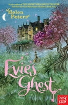 Evie's Ghost by Helen Peters