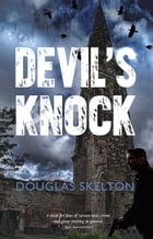 Devil's Knock by Douglas Skelton