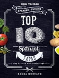 Top 10 Spanish Tapas. How to Cook Spanish Cuisine 195eadd9-a392-4534-80af-5d3c3450ece4