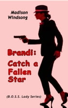 Brandi: Catch a Fallen Star by Aabra