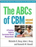 The ABCs of CBM, Second Edition: A Practical Guide to Curriculum-Based Measurement 531758dd-8cca-4fa5-ba93-8aa3ef500216