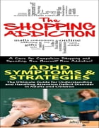 Shopping Addiction & Adhd Symptoms & Strategies