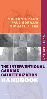 The Interventional Cardiac Catheterization Handbook E-Book