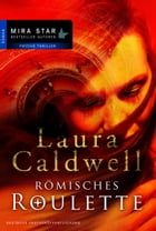 Römisches Roulette by Laura Caldwell