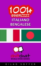 1001+ Esercizi Italiano - Bengalese by Gilad Soffer