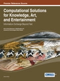 Computational Solutions for Knowledge, Art, and Entertainment d24a5017-9eed-4c1f-97a0-840b641141d2