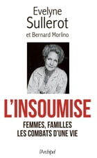 L'insoumise by Evelyne Sullerot