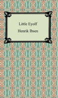 9781420915808 - Henrik Ibsen: Little Eyolf - Книга