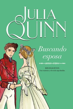 Buscando esposa (Bridgerton 8) by Julia Quinn