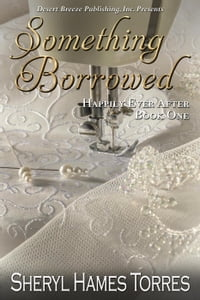 Something Borrowed: Happily Ever After, #1