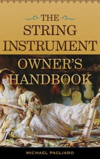The String Instrument Owner's Handbook