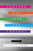 Further Out Than You Thought Cover Image
