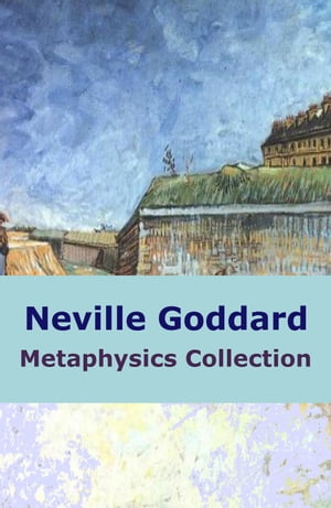 Neville Goddard Metaphysics Collection