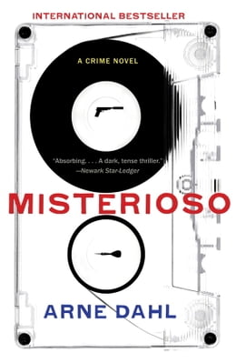 Book Misterioso: A Crime Novel by Arne Dahl