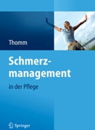 Schmerzmanagement in der Pflege by Monika Thomm