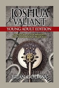 Joshua Valiant: Young Adult Edition d83dd6a7-4c30-4262-be89-607059ded178