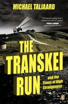 The Transkei Run by Michael Taljaard