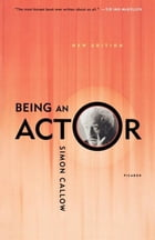 Being an Actor, Revised and Expanded Edition Cover Image