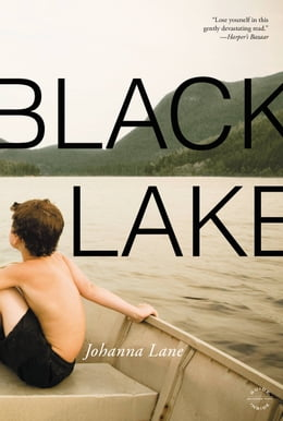 Book Black Lake: A Novel by Johanna Lane
