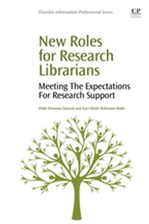 New Roles for Research Librarians Meeting the Expectations for Research Support