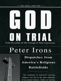 God on Trial: Landmark Cases from America's Religious Battlefields