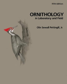 Book Ornithology in Laboratory and Field by Pettingill, Jr., Olin Sewall