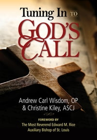 Tuning In to God's Call