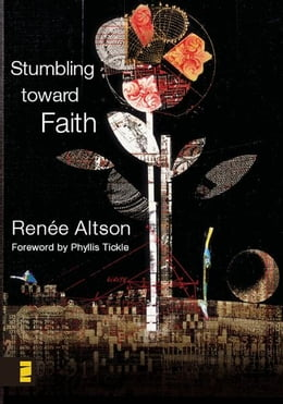 Book Stumbling toward Faith by Renée N. Altson