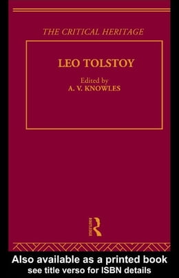 Book Count Leo Nikolaevich Tolstoy: The Critical Heritage by Knowles, A. V.