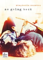 No going back: Roman by Stephanie Monahan